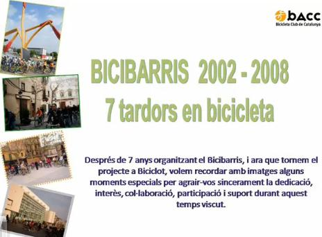 7 anys de Bicibarris i relleu al 2009