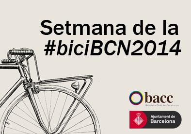 Arrenca la Setmana de la #biciBCN2014!